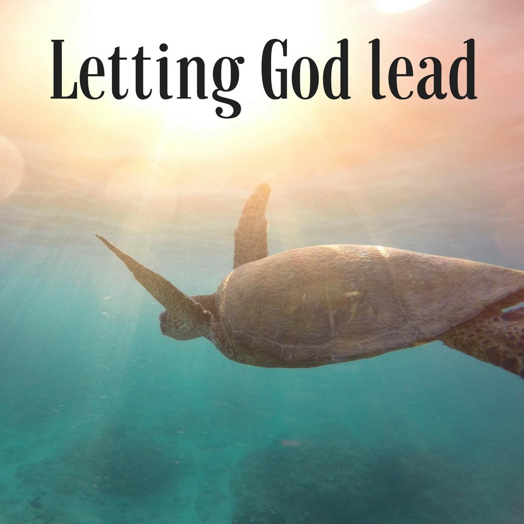 Letting God lead