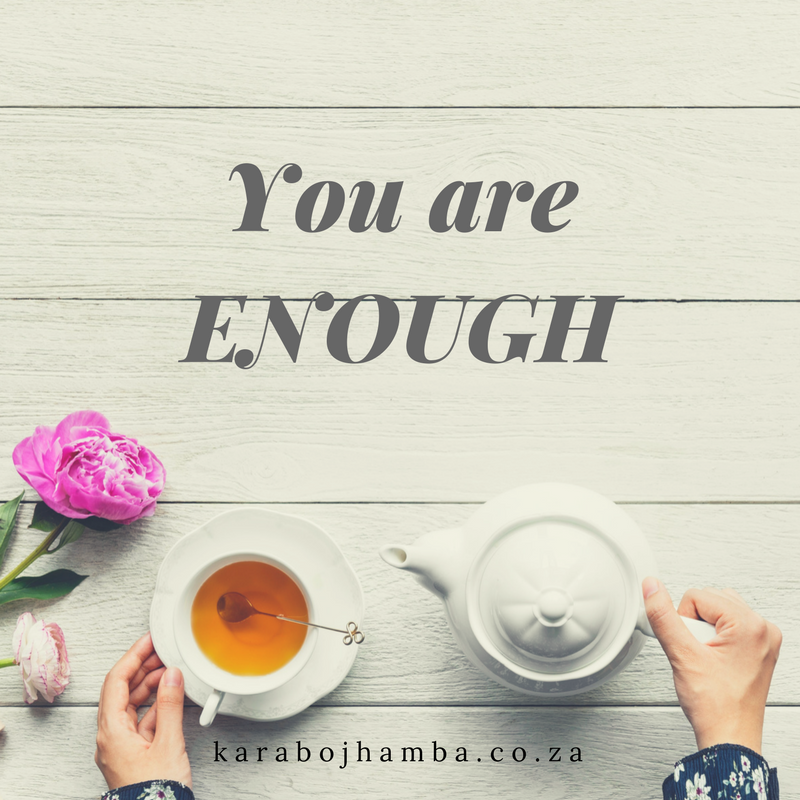 You are ENOUGH2